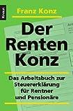 Der Renten-Konz: Das Arbeitsbuch zur Steuererklärung für Rentner und Pensionäre thumbnail