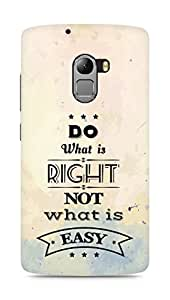 Amez Do what is Right Not what is Easy Back Cover For Lenovo K4 Note