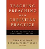 img - for Teaching Preaching as a Christian Practice: A New Approach to Homiletical Pedagogy (Paperback) - Common book / textbook / text book