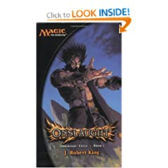 Onslaught (Magic: The Gathering: Onslaught Cycle, Book I) by J. Robert King