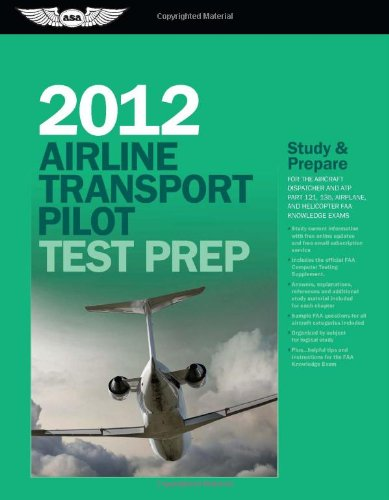 Airline Transport Pilot Test Prep 2012: Study and Prepare...