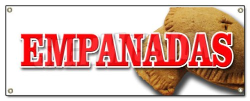 EMPANADAS BANNER SIGN latin restaurant food meat chicken hot pocket (Moon Dough Snack compare prices)