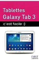Tablettes Galaxy Tab 3 c'est facile