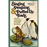 Singing Penguins & Puffed Up Toadsby William L. Coleman