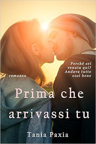 Tania Paxia - Prima che arrivassi tu (2015)