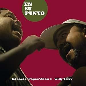 Eduardo Papeo Abain & Willy Terry - En Su Punto - Amazon.com Music