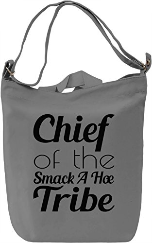 chief-of-the-smack-a-hoe-tribe-funny-slogan-bolsa-de-mano-dia-canvas-day-bag-100-premium-cotton-canv