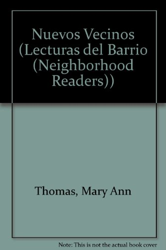 Nuevos Vecinos (Lecturas del Barrio (Neighborhood Readers))