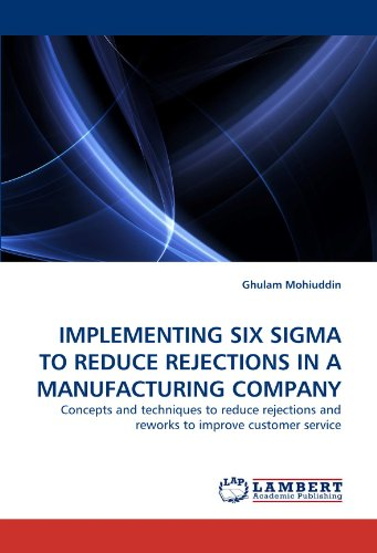 implementing-six-sigma-to-reduce-rejections-in-a-manufacturing-company