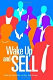 img - for Wake Up and Sell by Gale, Theresa, Wampler, Mary Anne (2006) Paperback book / textbook / text book