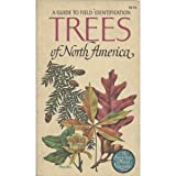 Trees of North America: a Field Guide to the Major Native and Introduced Species North of Mexico