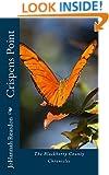 Crispens Point: A Christian Novel (The Blackberry County Chronicles Book 1)