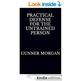 Practical Defense for the Untrained Person