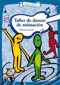 Taller de danzas de animación (Talleres)