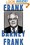 Frank: A Life in Politics from the Gr...