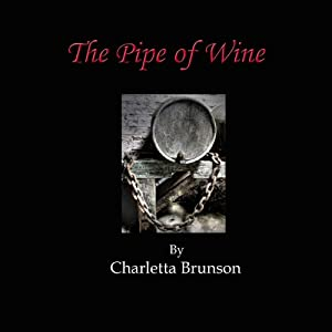 The Pipe of Wine | [Charletta Brunson]
