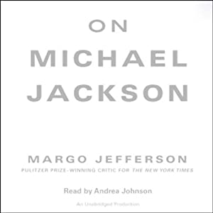 On Michael Jackson | [Margo Jefferson]