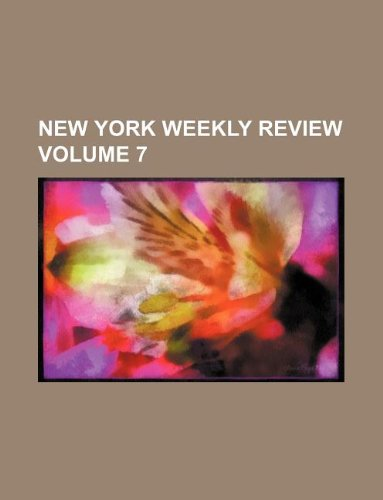 New York weekly review Volume 7