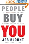People Buy You: The Real Secret to wh...