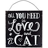 All You Need Is Love And a Cat Large hanging metal plaque