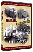 Walsall, The Way We were