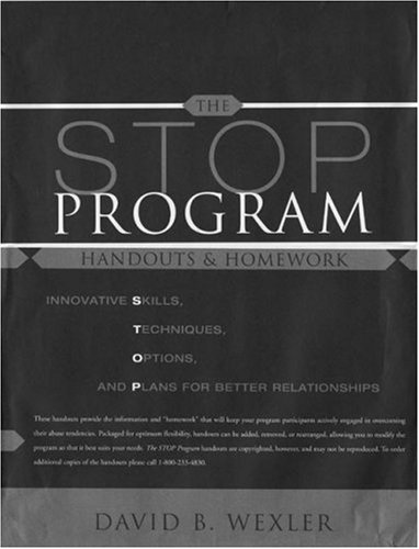 The Stop Program Handouts & Homework: Innovative Skills, Techniques, Options, and Plans for Better Relationships: Handouts and Homework - Innovative ... Options and Plans for Better Relationships