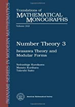 Number Theory 3: Iwasawa Theory and Modular Forms (Translations of Mathematical Monographs)