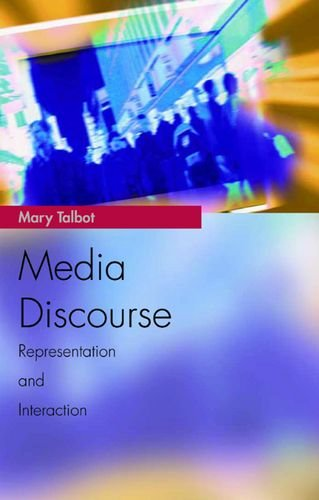 Media Discourse: Representation and Interaction (Media Topics)