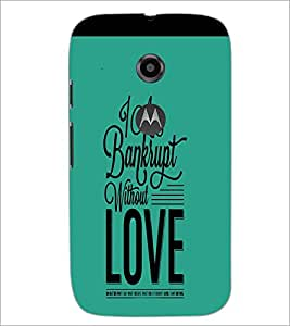 PrintDhaba Quote D-4243 Back Case Cover for MOTOROLA MOTO E2 (Multi-Coloured)