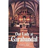 img - for Our Lady at Garabandal book / textbook / text book