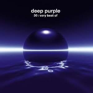 Deep Purple 30: Very Best of