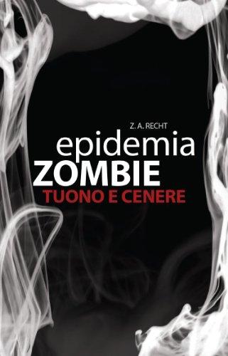 Epidemia Zombie 2 - Tuono e Cenere