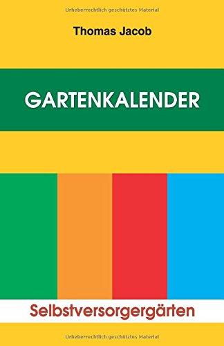 gartenkalender-immerwahrender-erprobter-saat-und-pflanzkalender-mit-anbautipps-fur-selbstversorger-u