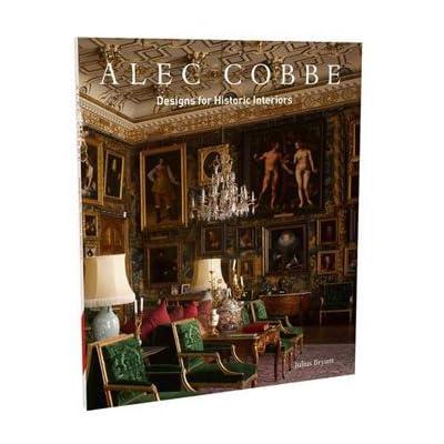 Alec Cobbe: Designs for Historic Interiors (Paperback)