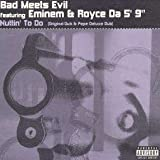 Bad Meets Evil - Nuttin To Do - Mole UK - MOLEUK 06-6