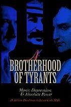 A Brotherhood of Tyrants