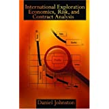 Post image for International Exploration Economics, Risk, and Contract Analysis
