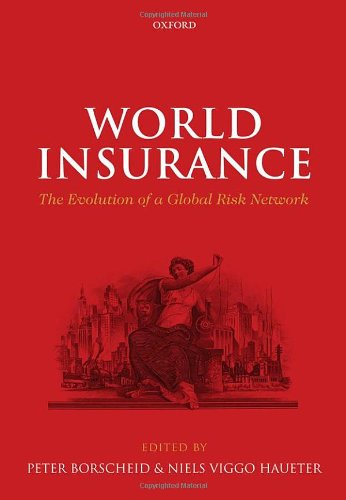 World Insurance: The Evolution of a Global Risk Network