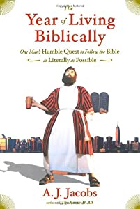 Cover of &quot;The Year of Living Biblically: ...