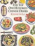img - for The Top One Hundred Chinese Dishes book / textbook / text book