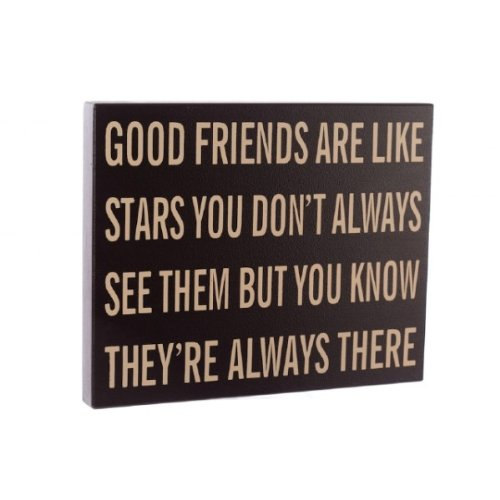 Good Friends Are Like Stars Sign... By Heaven Sends