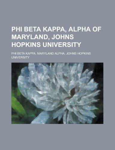 Phi Beta Kappa, Alpha of Maryland, Johns Hopkins University