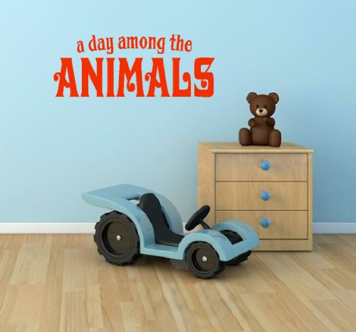 Wall Decor Plus More A Day Among The Animals Wall Vinyl Sticker Quote for Nursery or Kid's Room Decor 52W x 20H - Orange Orange