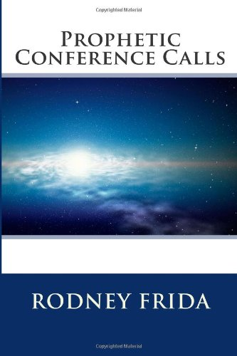 Prophetic Conference Calls