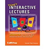 img - for By Sivasailam Thiagi Thiagarajan Thiagi's Interactive Lectures: Power Up Your Training With Interactive Games and Exercises book / textbook / text book