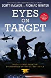 Eyes on Target: Inside Stories from the Brotherhood of the U.S. Navy SEALs (Hardback) - Common