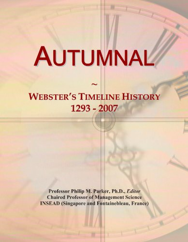 Autumnal: Webster's Timeline History, 1293 - 2007