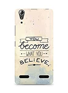 AMEZ you become what you believe Back Cover For Lenovo A6000