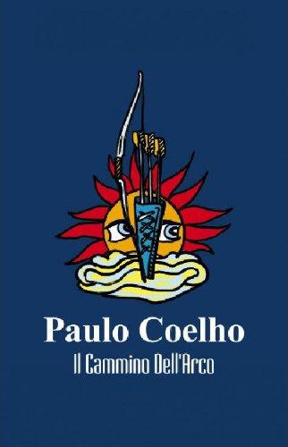 il-cammino-dellarco-italian-edition