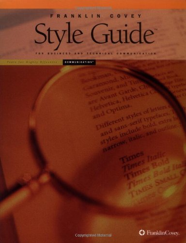 Franklin Covey Style Guide for Business and Technical...